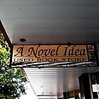 A Novel Idea - Used Book Store by Jane Neill-Hancock