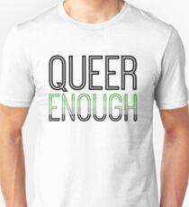 Aromantic pride - QUEER ENOUGH Unisex T-Shirt