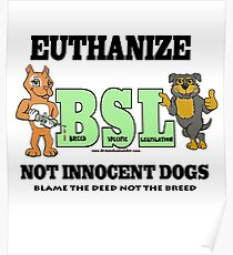 EUTHANIZE BREED SPECIFIC LEGISLATION Poster
