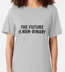 the future is non-binary Slim Fit T-Shirt