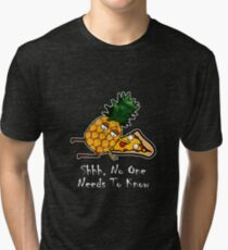 Pineapple Pizza Shirt - Shhh No One Has To Know Tri-blend T-Shirt
