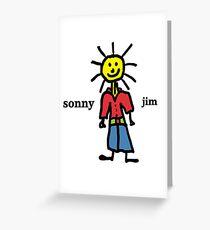 Sonny Jim Greeting Card