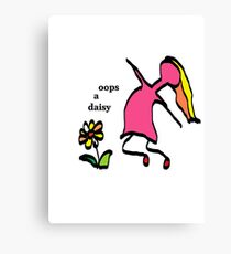 Oops a daisy Canvas Print
