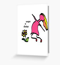 Oops a daisy Greeting Card