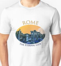 Rome - The Eternal City Unisex T-Shirt