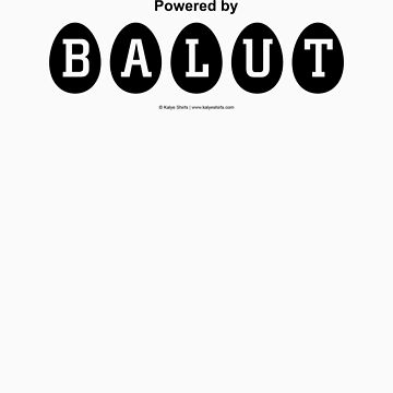 Powered by BALUT by KalyeShirts