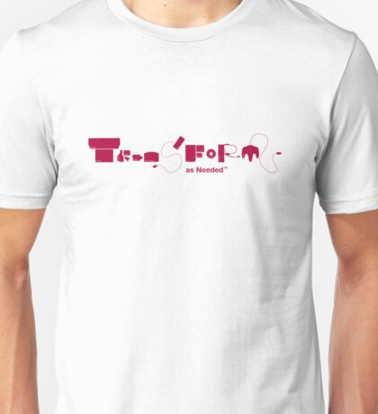 Transform as Needed T-Shirt