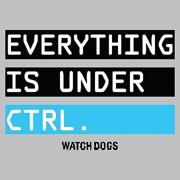 everything is under ctrl by mikelruse