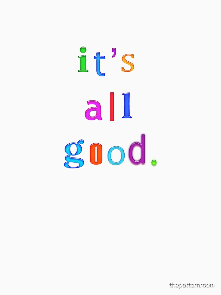 It's all good | V-Neck
