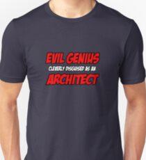Evil Genius ... Architect Unisex T-Shirt