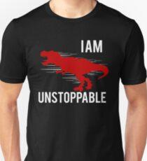 I Am Unstoppable! Funny Dinosaur Design Unisex T-Shirt