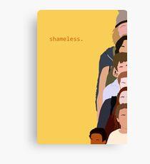 shameless. Canvas Print
