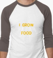 I Grow My Own Food What's Your Superpower? Funny Gardening Planting Garden Gift and Apparel Men's Baseball ¾ T-Shirt