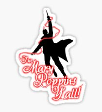 Yondu - I'm Mary Poppins Y'all! Sticker