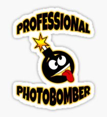Professional Photobomb Funny Photographers T-Shirt  Sticker