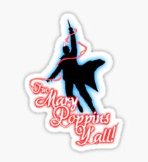 Yondu - I'm Mary Poppins Y'all! Sticker