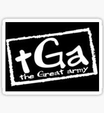 The Great Army Sticker Sticker