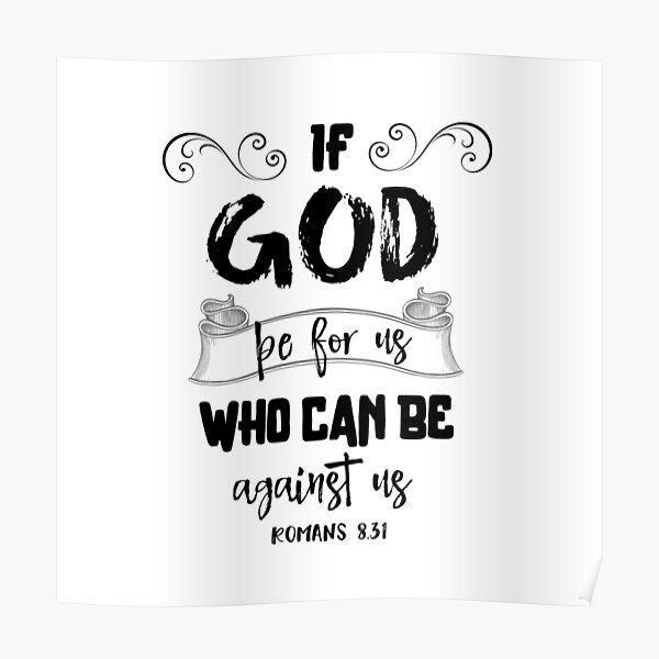 Si Dieu est pour nous, qui peut être contre nous Bible Verset Typographie Poster