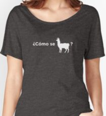 Como se llama - What's your name Women's Relaxed Fit T-Shirt