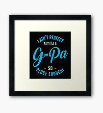 I'm a G-Pa Framed Print