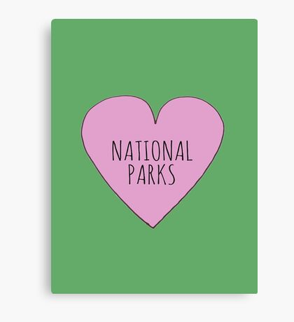 I Love National Parks Canvas Print
