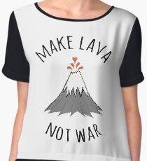 MAKE LAVA NOT WAR Chiffon Top