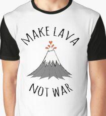 MAKE LAVA NOT WAR Graphic T-Shirt