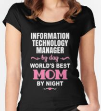 Information Technology Manager By Day World'S Best Mom By Night  Women's Fitted Scoop T-Shirt