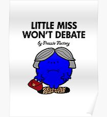 LITTLE MISS WON'T DEBATE Poster