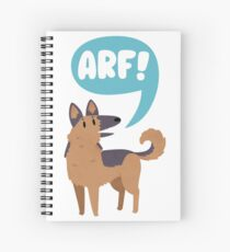 German Shepherd Arf! Spiral Notebook