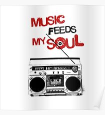 MUSIC FEED MY SOUL Poster