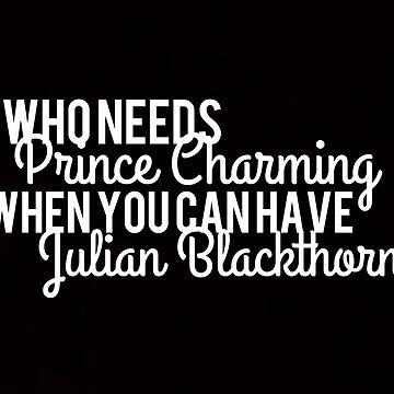 Prince Charming - Julian Blackthorn by booknerdmerch