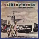 Talking Heads - Life During Wartime by DarkNateReturns