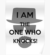 """""""I Am The One Who Knocks"""" Breaking Bad Poster"""