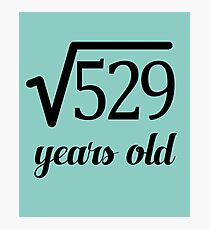 Square Root 23rd Birthday Fun for Math Geeks Photographic Print