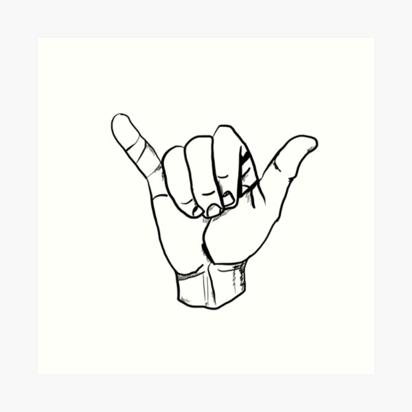 hang loose hand Art Print