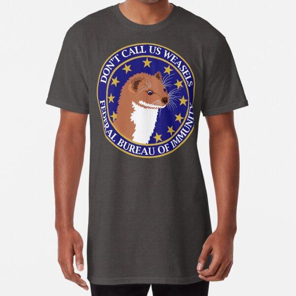 Don't Call Us Weasels FBI Director James Comey Parody  Long T-Shirt