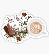 Chai Love You a Latte Sticker