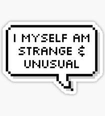 Strange & Unusual - Bubble Sticker