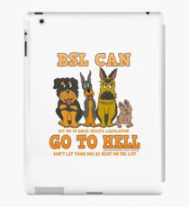 BREED SPECIFIC LEGISLATION CAN GO TO HELL iPad Case/Skin