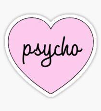 psycho heart Sticker