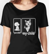 My Child Is A Corgi Dog Women's Relaxed Fit T-Shirt