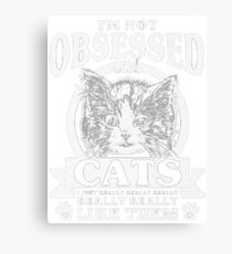 i'm not abseseed cats Canvas Print