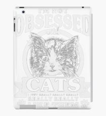 i'm not abseseed cats iPad Case/Skin