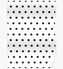 Polka / Dots - White / Black - Small Poster