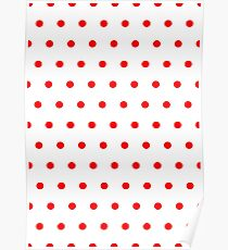 Polka / Dots - White / Red - Small Poster