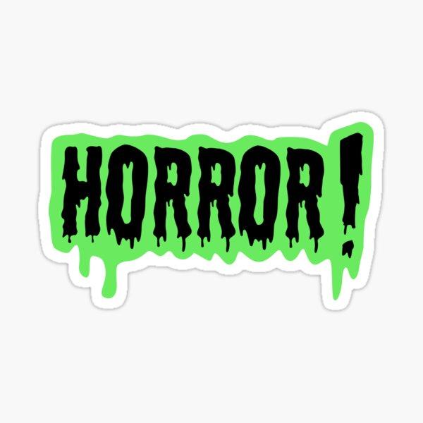 """""""Horror!"""" Sticker Sticker"""