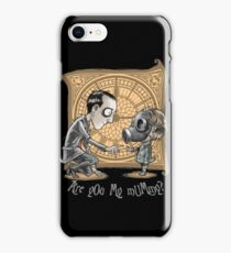 I Am Not Your Mummy iPhone Case/Skin