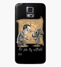 I Am Not Your Mummy Case/Skin for Samsung Galaxy