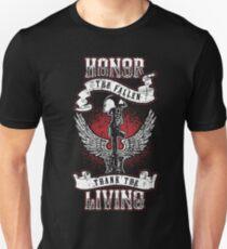 Honor the fallen! Patriotic! USA! T-Shirt